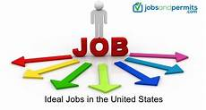 Ideal Jobs Ideal Jobs In The United States 2018 Jobs And Permits
