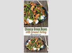 These Chinese Green Beans with Ground Turkey are my