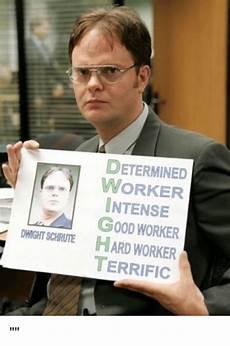 Good Worker Determined Worker Intense Dwight Good Worker Schrute Hard