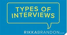 Interview Techniques Interviewing Techniques Types Of Interviews
