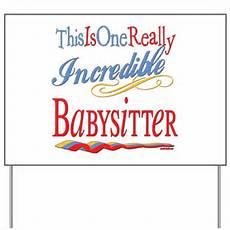 Babysitting Signs Incredible Babysitter Yard Sign By Littletuddler