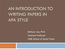 Apa Presentation Format Ppt An Introduction To Writing Papers In Apa Style