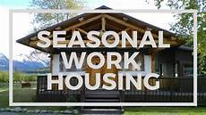 Seasonal Jobs Housing At Seasonal Jobs What To Expect Youtube