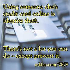 How Can I Charge Someones Credit Card Using Someone Else S Credit Card Online Is Identify Theft