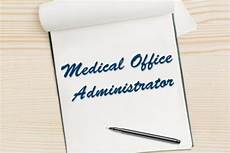Medical Office Administration Duties Medical Office Administrator Salary And Job Duties