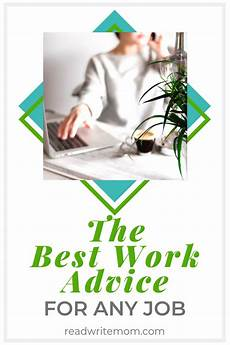 Any Job The Best Work Advice For Any Job