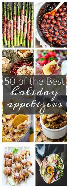 50 of the best appetizers for the holidays a dash of sanity