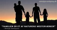 familie familie citater citater om familie 32 underholdende familie citater
