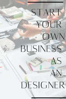 How To Start Your Own Interior Design Business Mister Do It