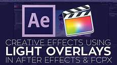 Final Cut Pro Light Effects Creative Effects In After Effects And Final Cut Pro X