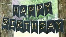 Create A Birthday Banner How To Create A Simple Elegant Birthday Banner Diy