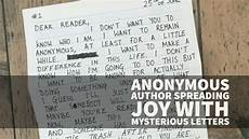 Anonymous Author Anonymous Author Spreading Joy With Mysterious Letters