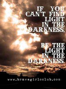 Be The Light Shirt Be The Light In Darkness Quotes Quotesgram