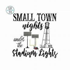 Small Stadium Lights Football Small Town Friday Nights Stadium Lights Printable