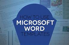 How To Use Word Templates How To Use Document Templates In Microsoft Word Digital