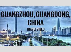 Guangzhou, Guangdong, China   YouTube