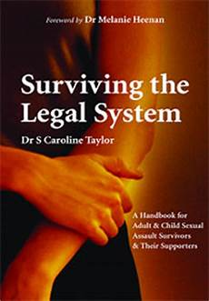 Surviving The Legal System By Caroline Taylor Female