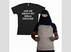 Buy Ask Me About My Ninja Disguise Flip T Shirt (Men's