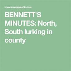 Banner Graphic Com Bennett S Minutes North South Lurking In County Hoop