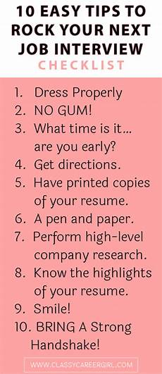 Advice For Interviews Checklist 10 Easy Tips To Rock Your Next Job Interview