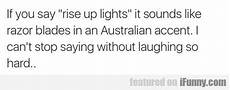 Raise Up Lights If You Say Rise Up Lights Ifunny Com