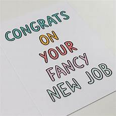 Congrats On New Job Card Congrats On Your Fancy New Job Card By Dearly