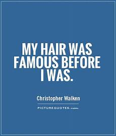 hair quotes hair quotes and sayings quotesgram