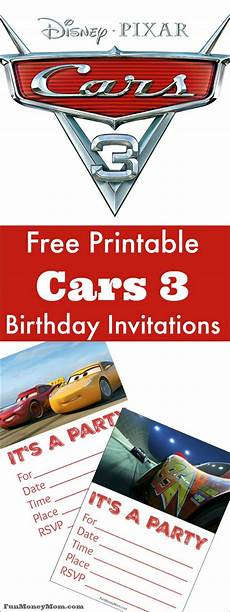 Cars Birthday Invites Free Printable Cars 3 Birthday Invitations Fun Money
