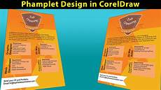 Pamflet Designs Pamphlet Design In Corel Draw Introduction Youtube
