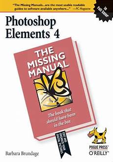 Photoshop Elements 4 The Missing Manual The Missing