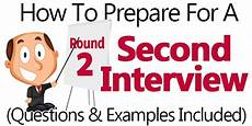 2nd Interview Tips Tips To Prepare For A 2nd Interview Second Interview