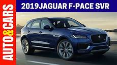 2019 jaguar f pace changes 2019 jaguar f pace changes release date specs and review