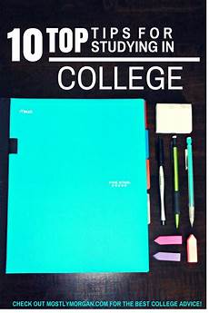 Tips For Starting College The Best Study Tips For College Mostly Morgan
