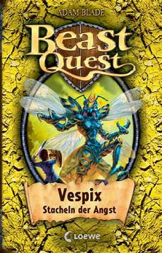 beast quest vespix stacheln der angst by loewe verlag