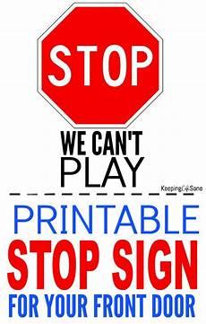 Printable Sign Printable Stop Sign For Door Keeping Life Sane