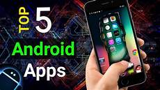 Amazing Android Applications Top 5 Amazing Android Applications 2020 Top 5 Awesome