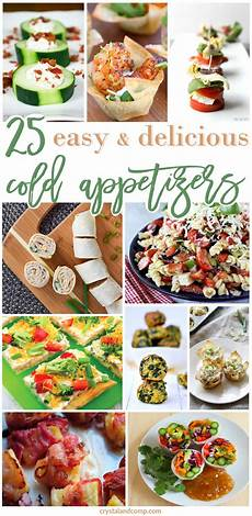 25 easy cold appetizers crystalandcomp