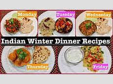 Monday To Friday Winter Indian Dinner Recipes   Winter