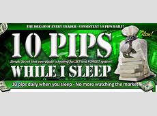 Trading system ? ?10 Pips While I Sleep? by Karl Dittmann