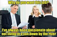 Why Do I Want The Job Job Interview Imgflip