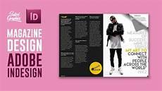Magazines Layout Ideas Magazine Layout In Adobe Indesign Tutorial Photoshop