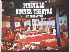 Pineville Dinner Theatre   Charlotte Mecklenburg Story
