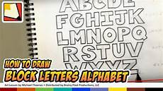 Block Letter Styles How To Draw Block Letters Alphabet Hand Lettering Art