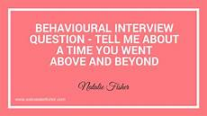 Behaviorial Interview Behavioural Interview Question Tell Me About A Time You