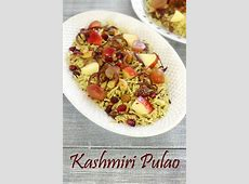 Kashmiri Pulao Recipe (How to make Kashmiri Pulao Recipe