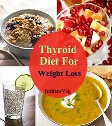 Thyroid Diet Chart In Marathi Thyroid Diet For Weight Loss With Hypothyroidism Foods