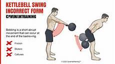 kettlebell swing form kettlebell swing incorrect form bobbing
