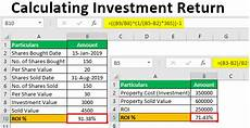 Investment Calculator Excel Calculating Investment Return In Excel Step By Step Examples