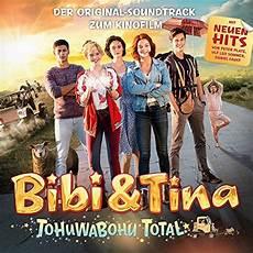 bibi und tina tohuwabohu total soundtrack 4 kinofilm