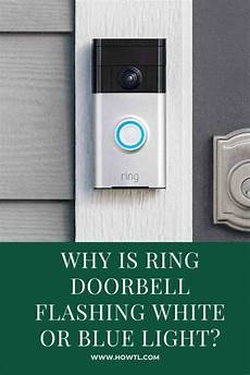 Blue Light On My Ring Doorbell Why Is Ring Doorbell White Or Blue Light A